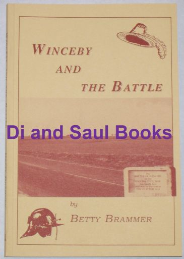 Winceby and the Battle, by B Brammer